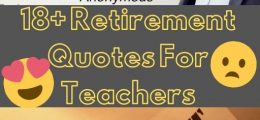 BEST 18+ Retirement Quotes For Teachers(Best Quotes)