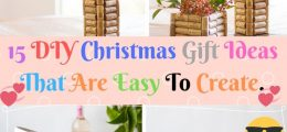 15 DIY Christmas Gift Ideas That Are Easy To Create.